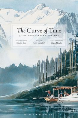 Curve of Time: The Classic Memoir of a Woman and Her Children Who Explored the Coastal Waters of the Pacific Northwest