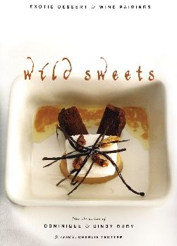Wild Sweets: Exotic Dessert & Wine Pairings