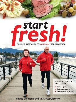 Start Fresh!: Your Complete Guide to Midlifestyle Food and Fitness