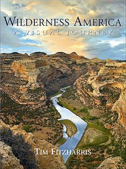 Wilderness America: A Visual Journey