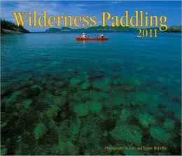 2011 Wilderness Paddling Calendar