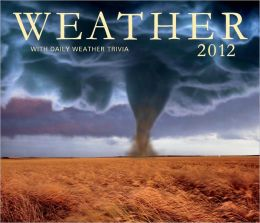 Weather 2012: With daily weather Trivia