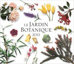 Le Jardin Botanique 2012