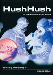 Hush Hush: The Dark Secrets of Scientific Research