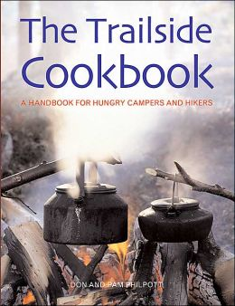 Trailside Cookbook: A Handbook for Hungry Campers and Hikers