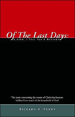 Of the Last Days: Listen, I Tell You a Mystery