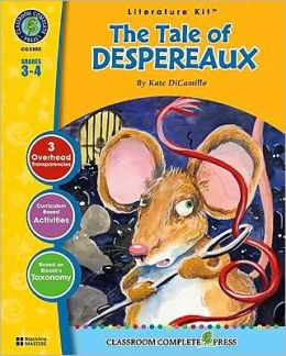 The Tale of Despereaux: Grades 3-4