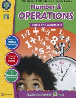 Number & Operations: Task & Drill Sheets, Grades 3-5