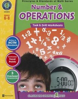 Number & Operations: Task & Drill Sheets, Grades 6-8