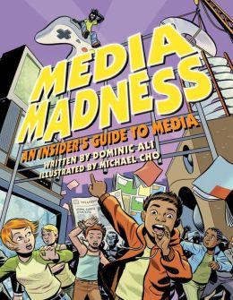 Media Madness