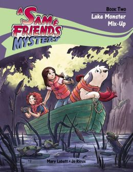 Lake Monster Mix-Up (Sam and Friends Series #2)