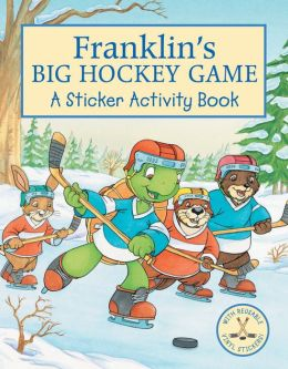 Franklin's Big Hockey Game: A Sticker Activity Book