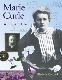Marie Curie (Snapshots Series): A Brilliant Life
