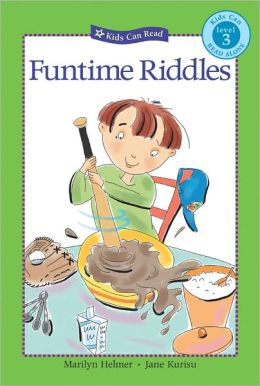 Funtime Riddles ( Kids Can Read Series)