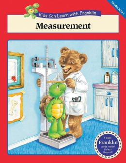 Measurement (Kids Can Learn with Franklin Series)