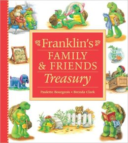 Franklin's Family and Friends Treasury