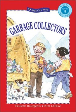 Garbage Collectors (Kids Can Read Series)