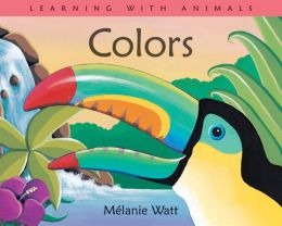 Colors (Learning with Animals Series)