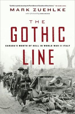 Gothic Line: Canada's Month of Hell in World War II Italy