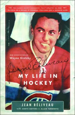 Jean Béliveau: My Life in Hockey