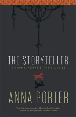 Storyteller: A Memoir of Secrets, Magic and Lies