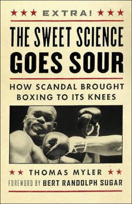 Sweet Science Goes Sour: How Scandal Brought Boxing to Its Knees