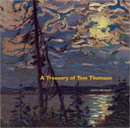 A Treasury of Tom Thomson