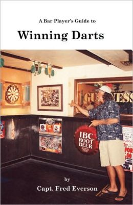 A Bar Player's Guide to Winning Darts