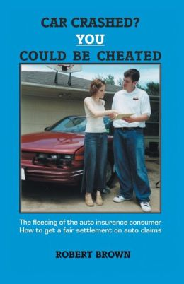 Car Crashed? You Could Be Cheated