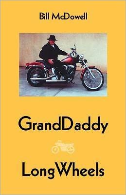 Granddaddy Longwheels