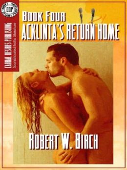 Acklinta's Return Home [Acklinta Series Book 4]