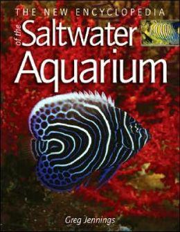 New Encyclopedia of the Saltwater Aquarium