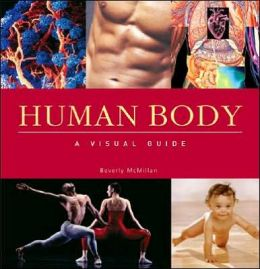 Human Body: A Visual Guide