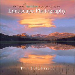 National Audubon Society Guide to Landscape Photography