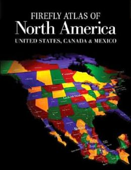 Firefly Atlas of North America: United States, Canada and Mexico