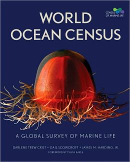World Ocean Census: A Global Survey of Marine Life