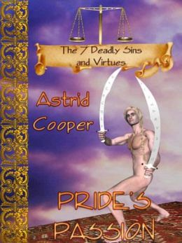 Pride's Passion [The 7 Deadly Sins and Virtues Series]
