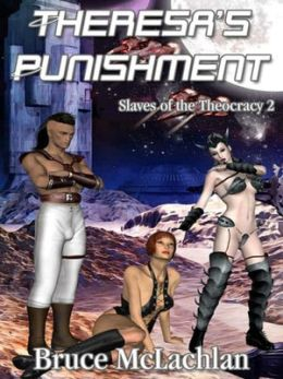 Theresa's Punishment [Slaves of the Theocracy Book 2]