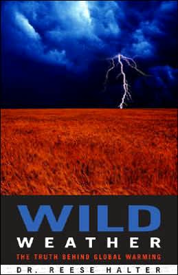 Wild Weather: The Truth behind Global Warming