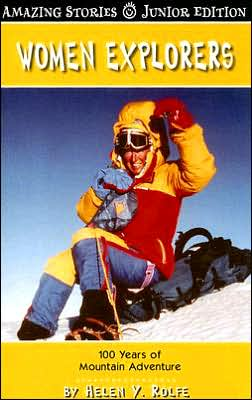 Women Explorers: 100 Years of Mountain Adventure
