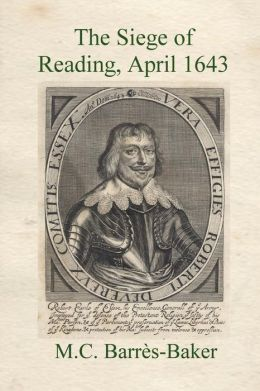 Siege of Reading: The Failure of the Earl of Essex's 1643 Spring Offensive