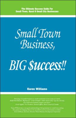Small Town Business, Big Time $uccess!