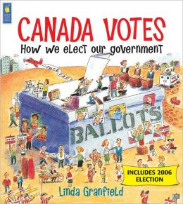 Canada Votes: How We Elect Our Government