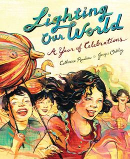 Lighting Our World: A Year of Celebrations