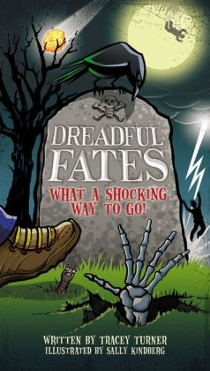 Dreadful Fates: What a Shocking Way to Go!