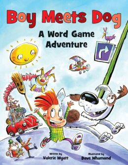 Boy Meets Dog: A Word Game Adventure