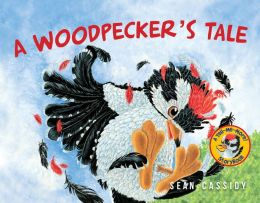 Pierce: A Woodpecker's Tale