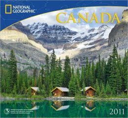 2011 National Geographic Canada Wall Calendar