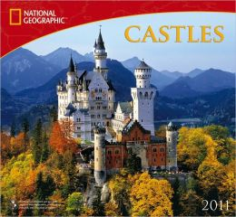 2011 National Geographic Castles Wall Calendar