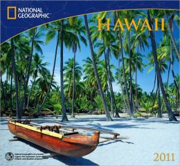 2011 National Geographic Hawaii Wall Calendar